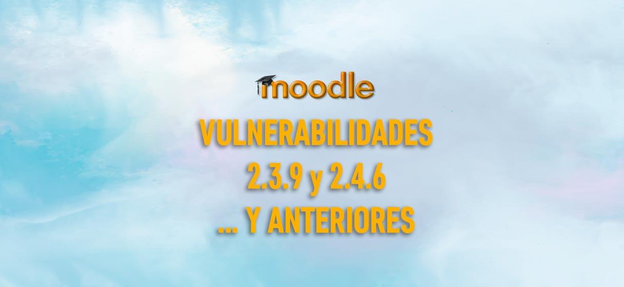 moddle vulnerabilidades 2.3.9 y anteriores