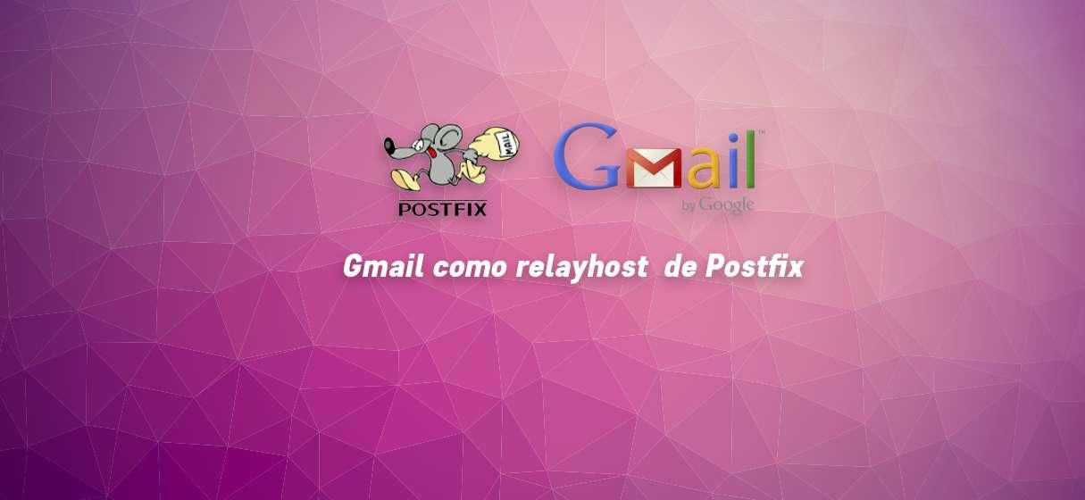 Postfix relayhost gmail