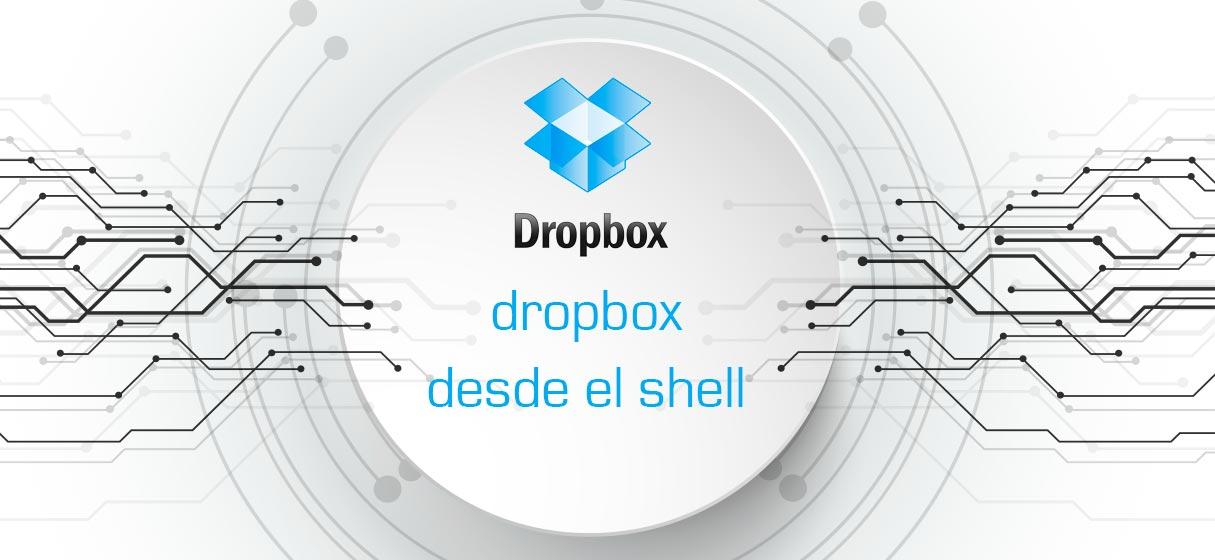 Dropbox desde el shell