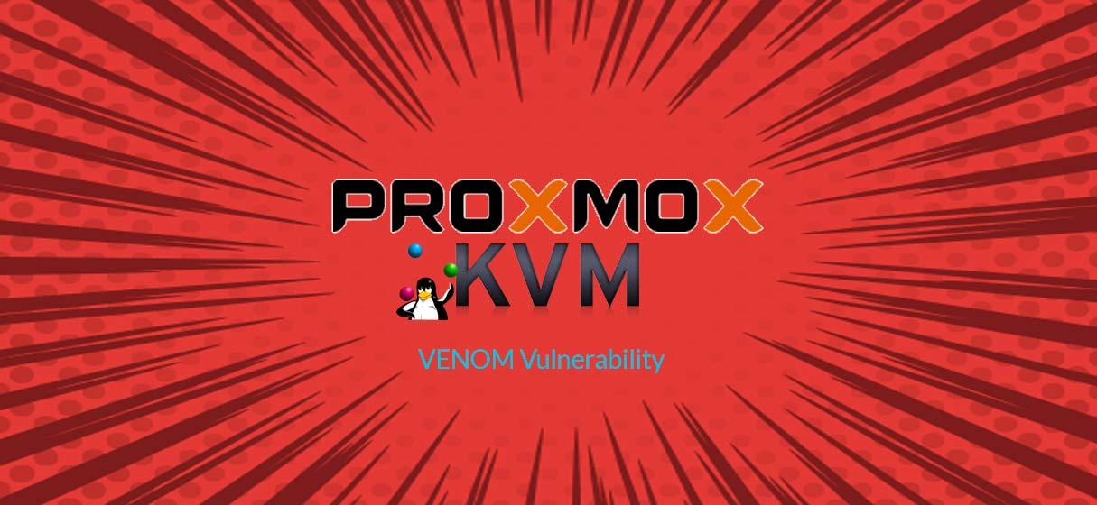 Proxmox kvm Venom