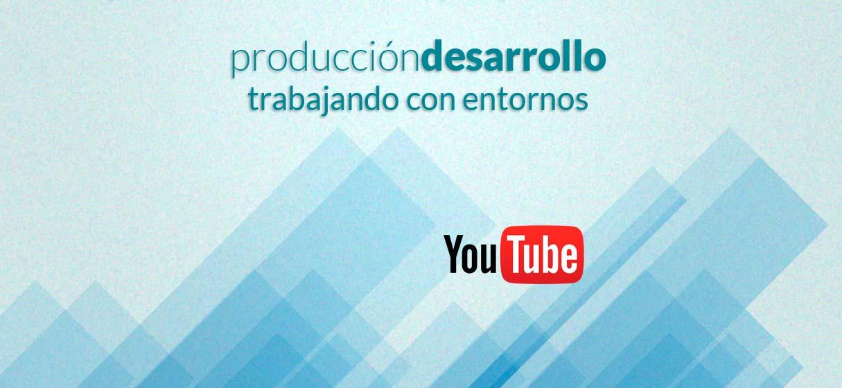 Entorno produccion-desarrollo · Entorno produccion-desarrollo : servidor de pruebas