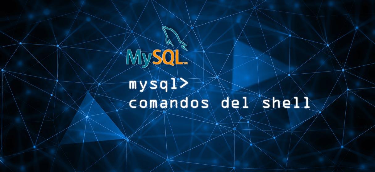 Mysql comandos shell