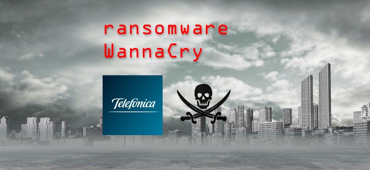 Ransomware wannacry telefonica