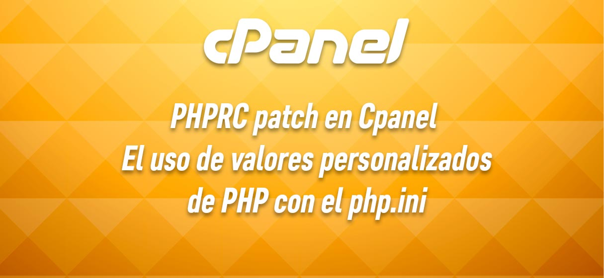 cPanel PHPRC patch php.ini personalizado