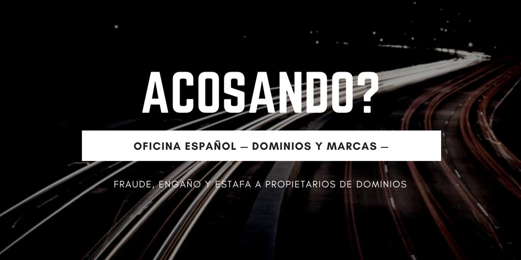 ACOSANDO :: Estafa dominios Oficina Espanol — Dominios Y marcas