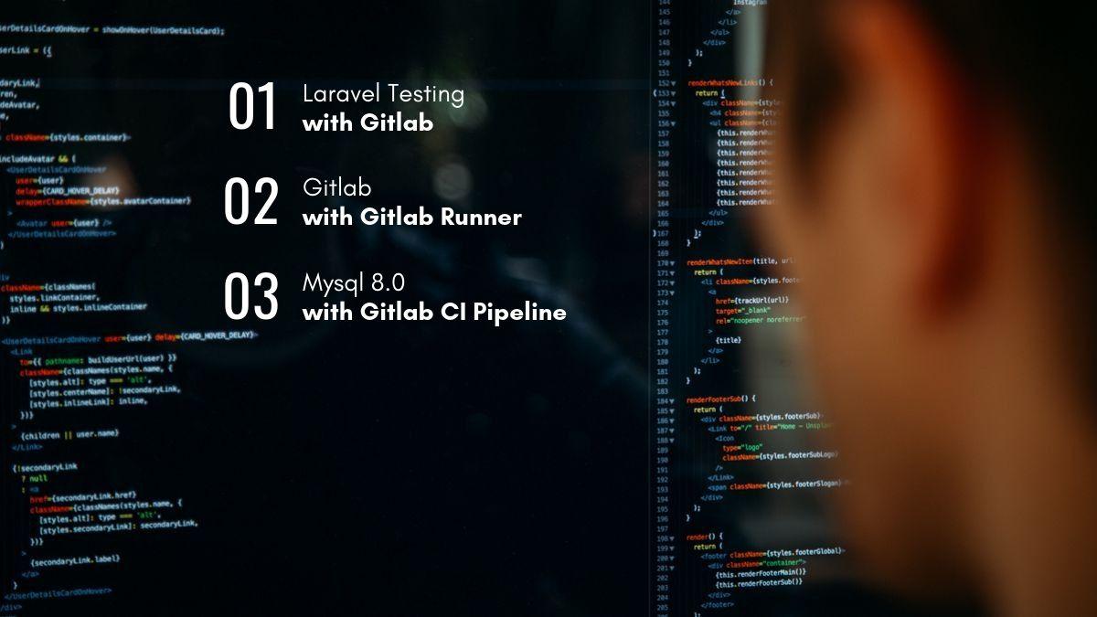 Laravel CI con Gitlab Runnner and Gitlab CI Pipelines