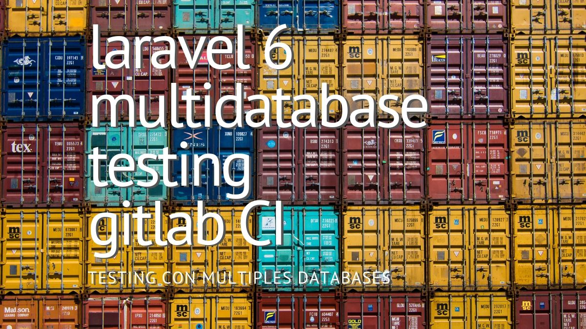 Laravel Multidatabase Testing with Gitlab CI