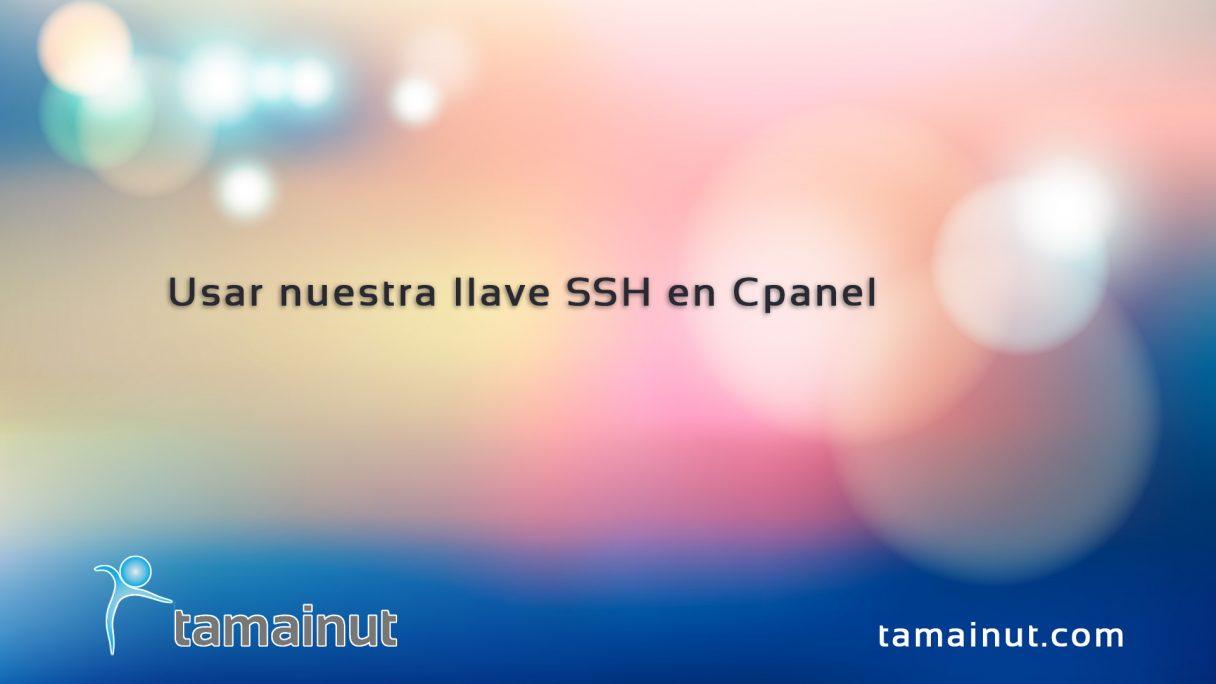 Usar nuestras llaves SSH en Cpanel
